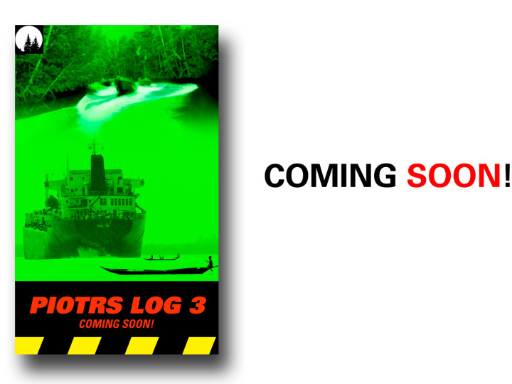 Piotrs Log 3 is coming soon!