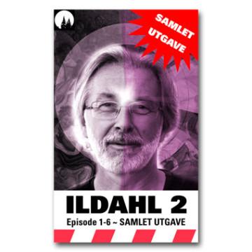 ILDAHL-SERIEN 2 (samlet utgave – norsk)