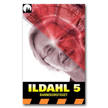 ILDAHL-SERIEN 1 – E5 «Barnekorstoget»