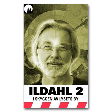 ILDAHL-SERIEN 2 – E2 «I skyggen av lysets by»
