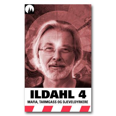 ILDAHL-SERIEN 2 – E4 «Mafia, tarmgass og djeveldyrkere»