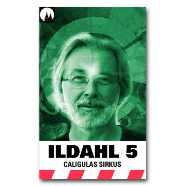ILDAHL-SERIEN 2 – E5 «Caligulas Sirkus»