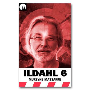 ILDAHL-SERIEN 2 – E6 «Murzyns massakre»