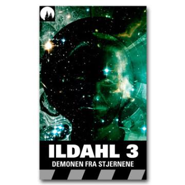 ILDAHL-SERIEN 3 – Demonen fra stjernene (ebok)