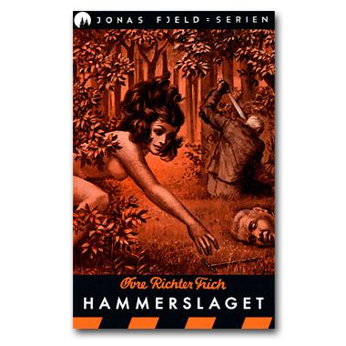 Jonas Fjeld 11: Hammerslaget (e-bok)