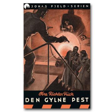 Jonas Fjeld 5: Den gylne pest (e-bok)