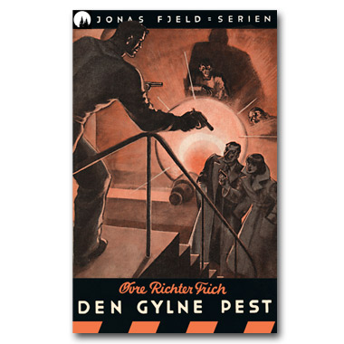 Jonas Fjeld-serien 5 - Den gylne pest. Restaurert utgave © 2016 Dr Spruce Books