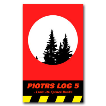PIOTRS LOG episode 5