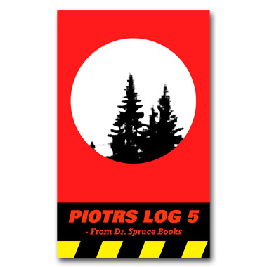 PIOTRS LOG episode 5 (no)