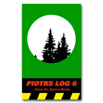 PIOTRS LOG episode 6 (no)