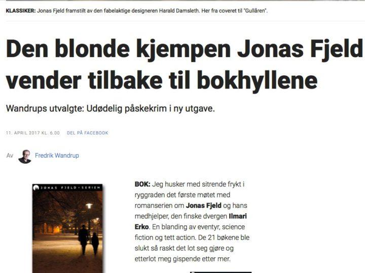Fredrik Wandrup skriver om nyutgivelsen av Jonas Fjeld-serien i Dagbladet i dag!