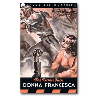 Donna Francesca – Ny bok i Jonas Fjeld-serien er ute nå!