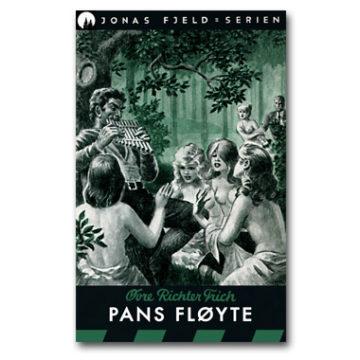 Jonas Fjeld 15: Pans fløyte (e-bok)