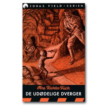 Jonas Fjeld 16: De udødelige dverger (e-bok)